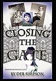 Closing the Gate, Deb Simpson, 0984896813