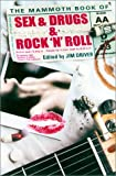 The Mammoth Book of Sex, Drugs and Rock and Roll, Jim Driver, 0786708328