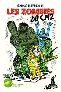 """Afficher """"Les zombies du CM2"""""""