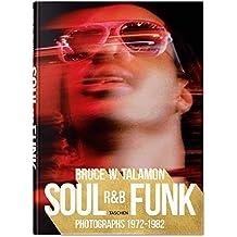 Bruce Talamon. Soul. R&B. Funk. Photographs 1972-1982