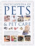 Encyclopedia of Pets and Pet Care