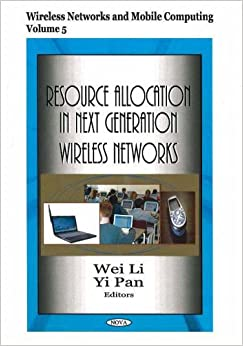 Book Resource Allocation in Next Generation Wireless Networks (Wireless Networks and Mobile Computing)