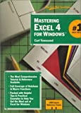 Mastering Excel 4 for Windows, Townsend, Carl, 0782110886