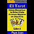 El Tarot (Cómo Memorizar la Rider-Waite Arcanos Mayores en Una Hora nº 1) (Spanish Edition)