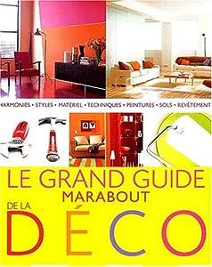 """Afficher """"Le grand guide Marabout de la déco"""""""