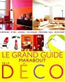 Le grand guide Marabout de la déco par Cassel