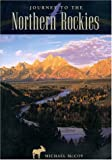 Journey to the Northern Rockies, Michael McCoy, 0762701870