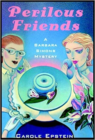 Perilous Friends, Epstein, Carole