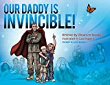 Our Daddy Is Invincible!, Shannon Maxwell, 1617510033