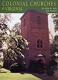 Colonial Churches of Virginia, Don W. Massey and Sue Massey, 1574271369