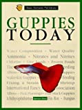 Guppies Today, Spencer Glass and American Society for the Prevention of Cruelty to Animals Staff, 0791046087