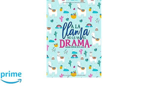 Amazon.com: A la llama no le va el drama: Agenda escolar ...