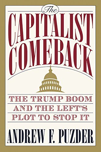 The Capitalist Comeback: The Trump Boom and the Left