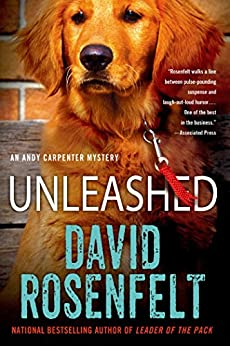 Unleashed: An Andy Carpenter Mystery by [Rosenfelt, David]