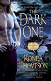 The Dark One, Ronda Thompson, 0312935730