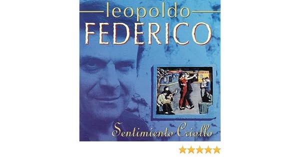 Leopoldo Federico Sentimiento Criollo Bahia Blanca, A La Gran Muñeca