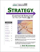 Strategy Clarified And Simplified -- A Lead Well Special Report