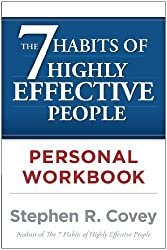 The 7 Habits of Highly Effective People Personal Workbook by Covey, Stephen R. Published by Touchstone Workbook edition (2004) Paperback