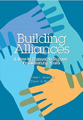 Building Alliances: A How-to Manual to Support Transitioning Youth