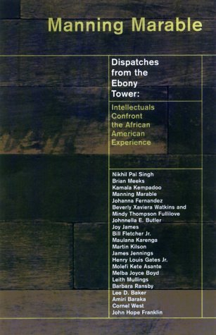 Ebony Tower (Dispatches from the Ebony Tower: Intellectuals Confront the African American)