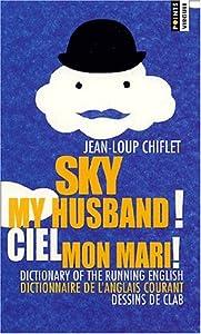"Afficher ""Sky my husband !"""
