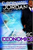 Cosmic Economics, E. Jordan, 1420860801
