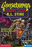 Be Afraid, Be Very Afraid, R. L. Stine, 0590685244