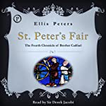 St. Peter's Fair: The Fourth Chronicle of Brother Cadfael | Ellis Peters