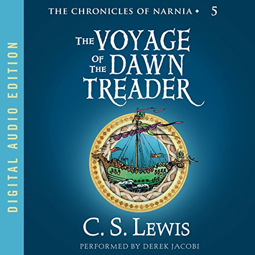 The Voyage of the Dawn Treader: The Chronicles of Narnia (Wardrobe Witch And Lion Audiobook)