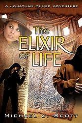The Elixir of Life (A Jonathan Munro Adventure Book 2)