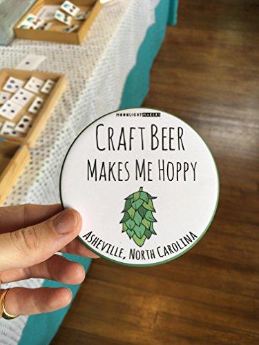 Craft Beer Makes Me Hoppy Coaster, Cork Based Round Coaster, Asheville, North Carolina