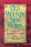 img - for Old Wounds, New Words: Poems from the Appalachian Poetry Project book / textbook / text book