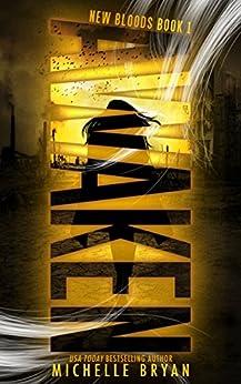 Awaken (New Bloods Book 1) by [Bryan, Michelle]