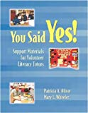 You Said Yes!, Patricia A. Oliver and Mary L. Wheeler, 0325008442
