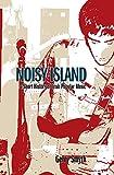 Noisy Island: A Short History Of Irish Popular Music