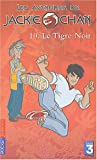 img - for Jackie Chan, tome 10 : Le Tigre noir book / textbook / text book