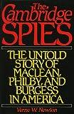 Cambridge Spies, Verne W. Newton, 0819180599