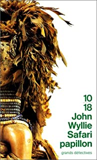 Safari papillon par John Wyllie