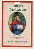 Esther's Celebration, Carol Lynch Williams, 156236507X