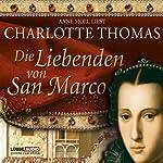 Die Liebenden von San Marco | Charlotte Thomas
