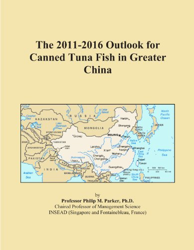 The 2011-2016 Outlook for Canned Tuna Fish in Greater China (Tuna Greater)