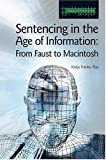 Sentencing in the Age of Information, Katja Franko Aas, 1904385389