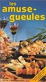 Les Amuse-gueules par Godon