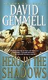 Hero in the Shadows (Drenai Tales, Book 9)
