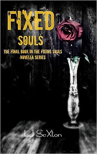 Fixed Souls (Fixing Souls Novella Series Book 4)