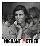img - for Migrant Mother: How a Photograph Defined the Great Depression (Captured History) book / textbook / text book