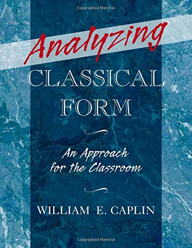 Analyzing Classical Form: An Approach for the Classroom