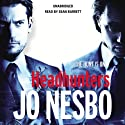 Headhunters Audiobook by Jo Nesbo Narrated by Sean Barrett