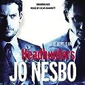 Headhunters Hörbuch von Jo Nesbo Gesprochen von: Sean Barrett