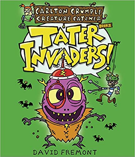 Carlton Crumple Creature Catcher 2: Tater Invaders!
